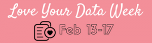 Love Your Data Week